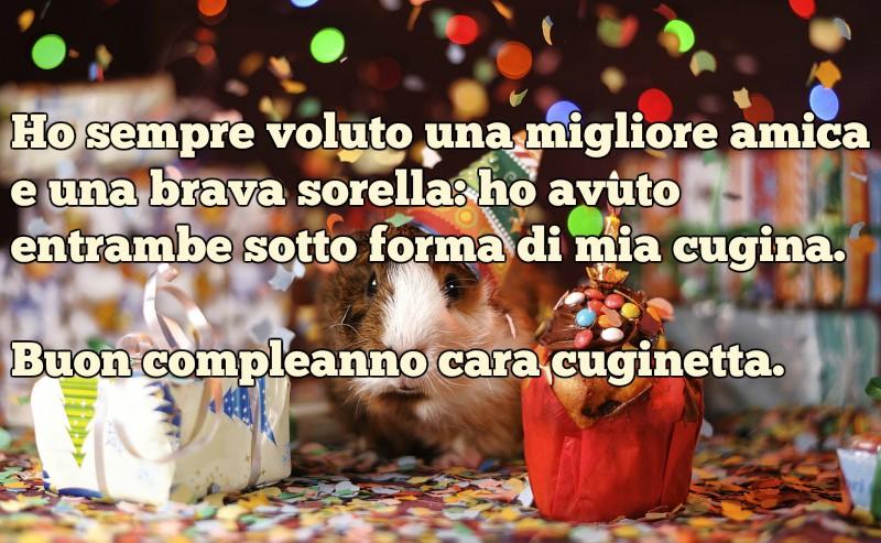 Frasi Di Auguri Di Buon Compleanno Per Cugina Auguri Di