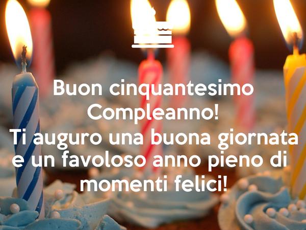 Auguri Buon Compleanno 50 Anni Spiritosi.Frasi Di Auguri Di Compleanno 50 Anni Auguri Di Buon